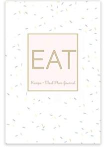 Eat - Recipe Meal Plan Journal